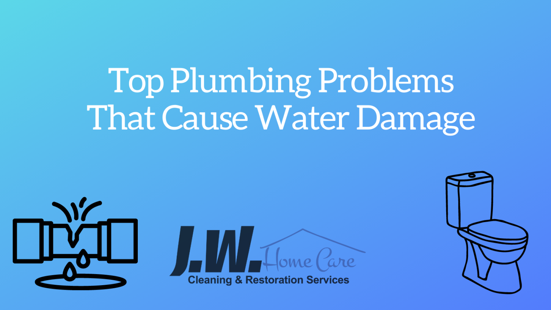 Plumbing Problems That Cause Water Damage