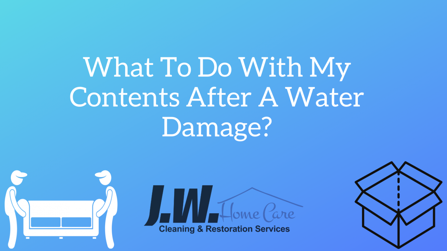 What To Do With My Contents After A Water Damage?