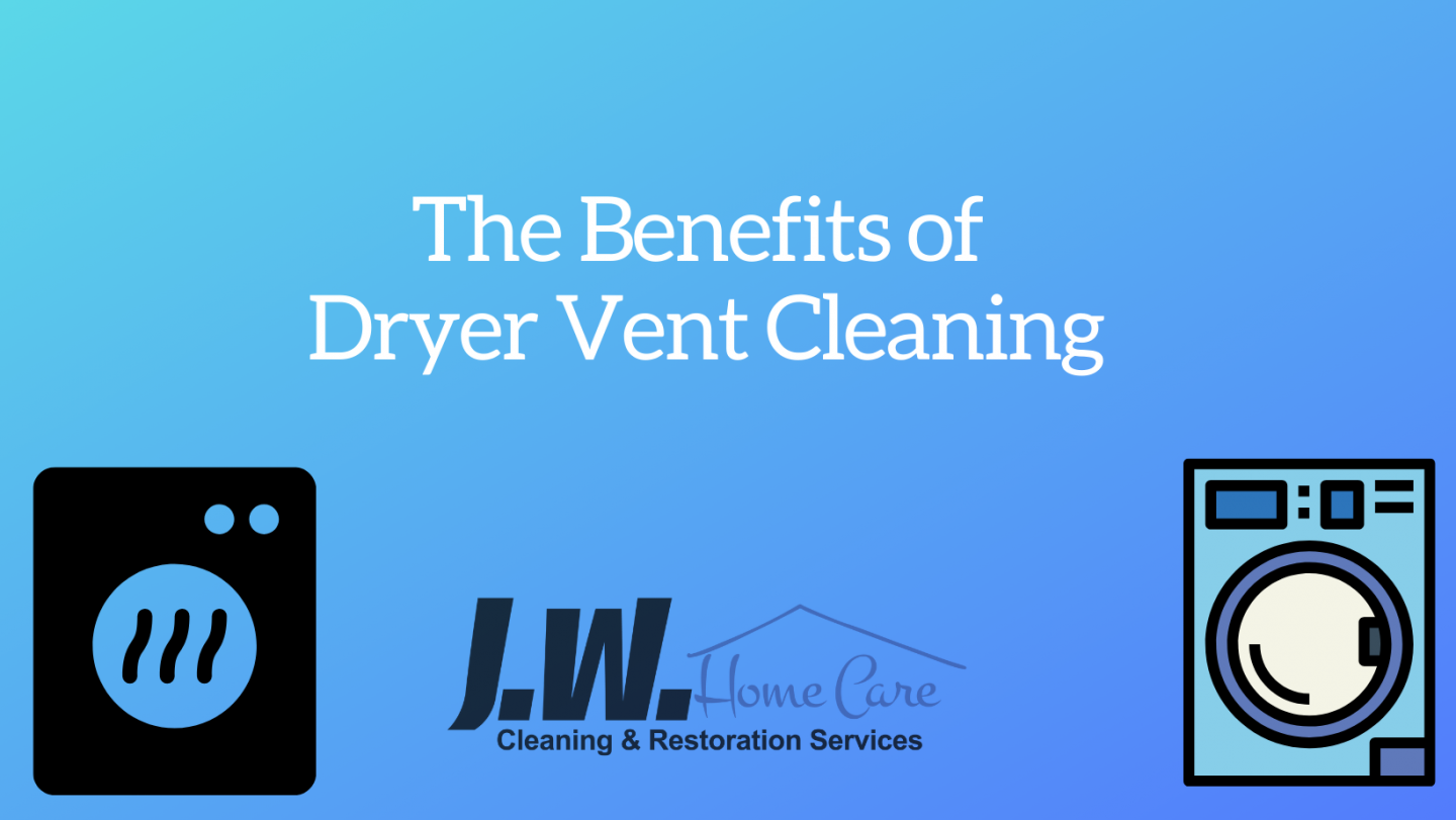 The Benefits of Dryer Vent Cleaning